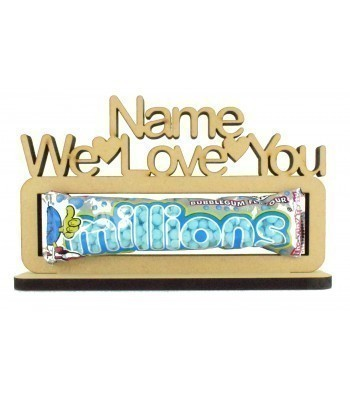6mm Personalised 'We Love You Millions' Millions Sweets Holder on a Stand